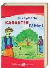 Hikayelerle Karakter Eğitimi